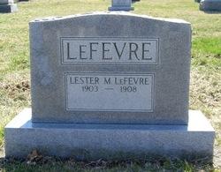 Lester M LeFevre