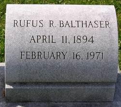 Rufus R. Balthaser