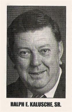 Ralph E. Kalusche, Sr