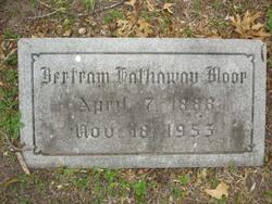 Bertram H Bloor, Sr
