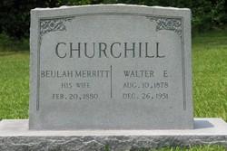 Walter E Churchill