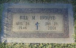 Bill M. Inouye