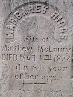 Margaret <i>Riggs</i> McLaury