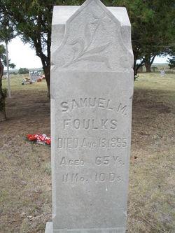 Samuel M. Foulks