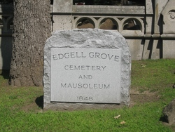 Edgell Grove Cemetery and Mausoleum