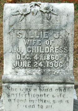 Sarah Jane Sallie <i>Spence</i> Childress