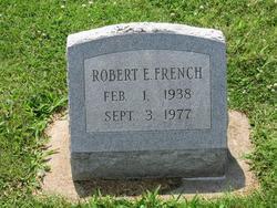 Robert E. French