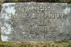 Mary E. <i>Marion</i> Ball