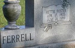 Hettie <i>Foster</i> Ferrell