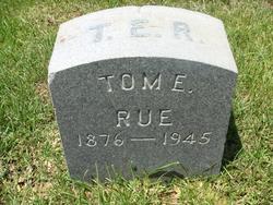 Tom E Rue