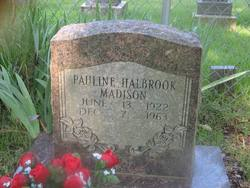 Pauline <i>Halbrook</i> Madison