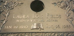 Laura Lois <i>Millsap</i> Fields
