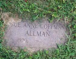 Sue Anne <i>Coffman</i> Allman