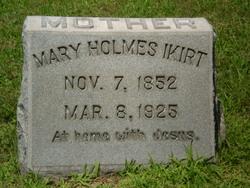 Mary <i>Holmes</i> Ikirt