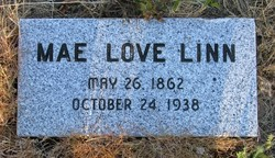 Mary Louise Mae <i>Love</i> Linn