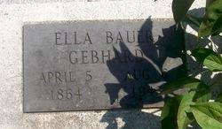 Ella Catherine <i>Bauer</i> Gebhard