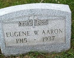 Eugene W Aaron