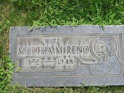 Martha M. <i>Gouchey</i> Reno