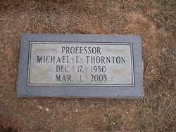 Michael L. Thornton