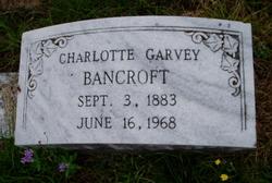 Charlotte <i>Garvey</i> Bancroft