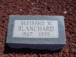 Bertrand W Blanchard