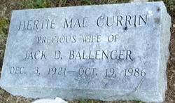 Hertie Mae <i>Currin</i> Ballenger