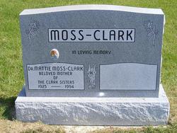 Dr Mattie Juliet <i>Moss</i> Clark