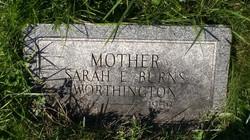 Sarah E. <i>Burns</i> Worthington