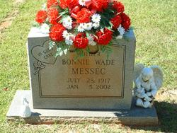 Bonnie Ray <i>Wade</i> Messec