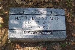 Mattie A <i>Eddins</i> Aden