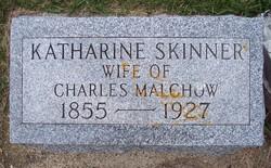 Katharine <i>Skinner</i> Malchow