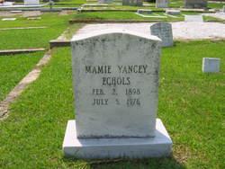 Mamie Alma <i>Yancey</i> Echols