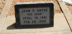 John P. Big John Antus