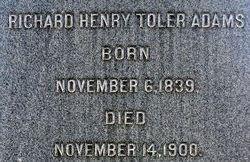 Capt Richard Henry <i>Toler</i> Adams