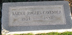 Sarah <i>Rogers</i> Cavender