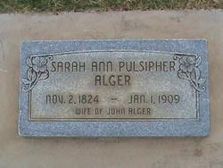 Sarah Ann <i>Pulsipher</i> Alger