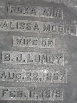 Roxa Ann Malissa <i>Moore</i> Lundy