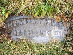 Mary Ann <i>Slater</i> Stevens