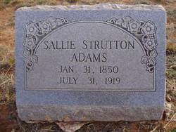 Sarah Francis Sallie <i>Strutton</i> Adams
