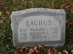 Matilda E <i>Lodge</i> Eachus