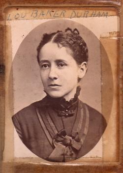 Louisa Lou <i>Baker</i> Durham