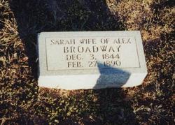 Sarah Ann <i>Lomax</i> Broadaway