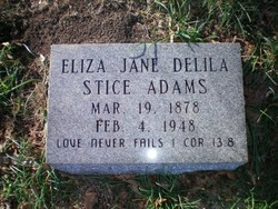 Eliza Jane Delila Lizzie <i>Stice</i> Adams