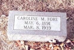 Caroline Mae Fore