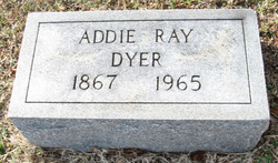 Adeline Addie <i>Ray</i> Dyer