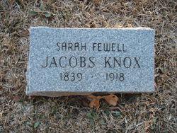 Sarah Elizabeth Jacobs <i>Fewell</i> Knox