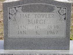 Bertie Mae <i>Fowler</i> Burge