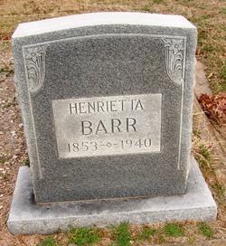Henrietta <i>Pickens</i> Barr