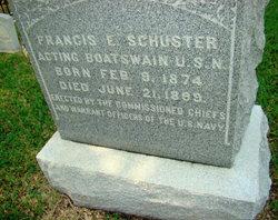 Francis E Schuster