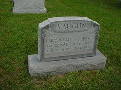 Caroline M <i>Dorton</i> Vaughn